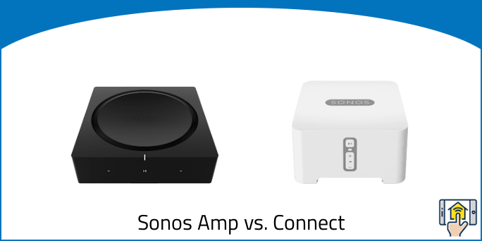 Sonos Amp vs. Connect