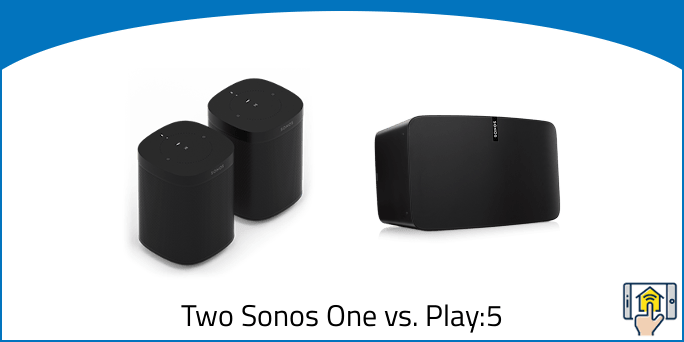 Two Sonos One vs. Play-5