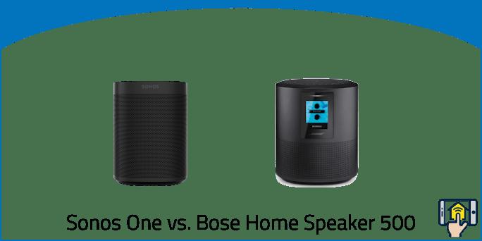 Sonos One vs. Bose Home Speaker 500