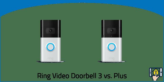 Ring Video Doorbell 3 vs. Plus