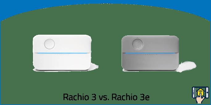 Rachio 3 vs Rachio 3e | Brief & Full Overview of the differences