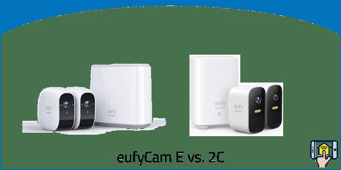 eufyCam E vs 2C