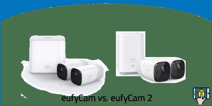 eufyCam vs eufyCam 2