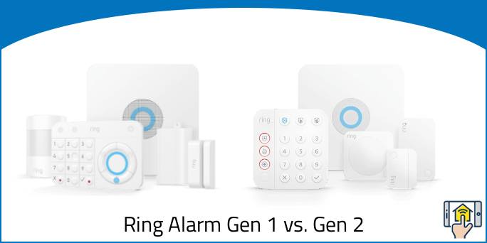 Ring Alarm Gen 1 vs Gen 2